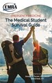 Emergency Medicine Medical Student Survival Guide